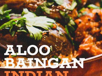 Aloo Baingan - Indian Potato & Eggplant