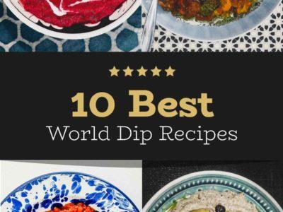 Best World Dip Recipes